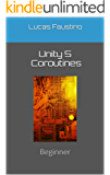 Unity 5 Coroutines: Beginner (English Edition)