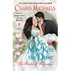 You May Kiss the Duke (The Brides of Belgravia Book 3)