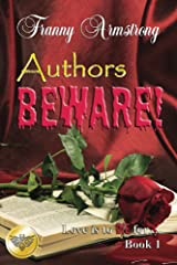 Authors Beware (Love Is To DIE For... Book 1) Kindle Edition
