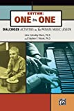 Rhythm: One on One, Dalcroze Activities in the Private Music Lesson