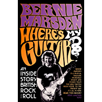 Where's My Guitar?: An Inside Story of British Rock and Roll book cover