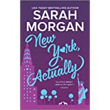 New York, Actually: A Romance Novel (From Manhattan with Love, 4)