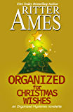 Organized for Christmas Wishes: A Cozy Mystery (Organized Mysteries)