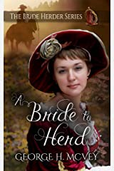 A Bride To Herd (The Bride Herder Book 1) Kindle Edition