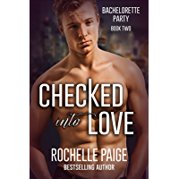 Checked Into Love (Bachelorette Party Book 2) (English Edition)