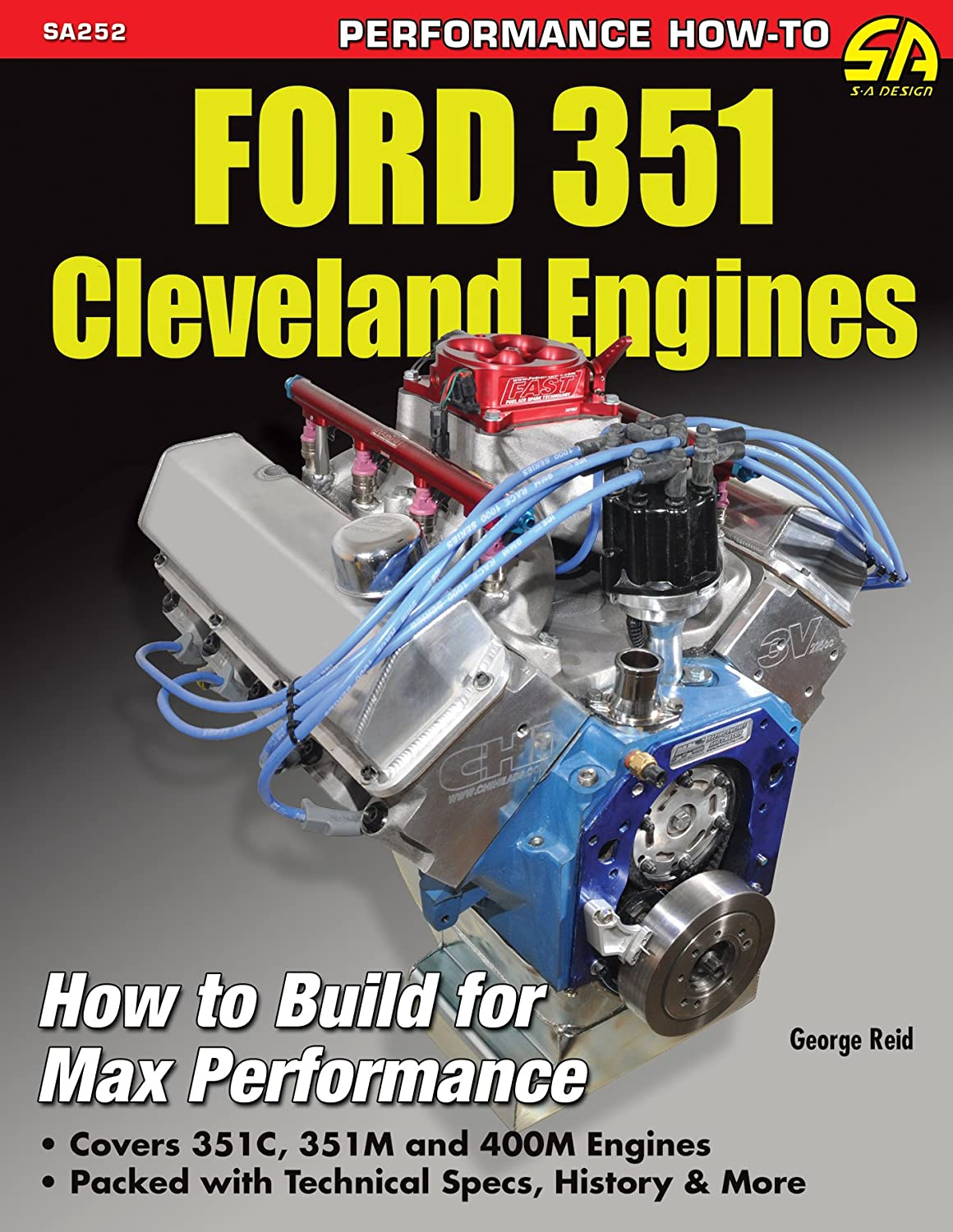 Ford 351 Cleveland Engines: How to Build for Max Performance (NONE) eBook:  George Reid: Amazon com au: Kindle Store