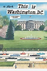 This is Washington, D.C.: A Children's Classic (This Is...travel) Hardcover