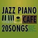 カフェで流れるジャズピアノ20