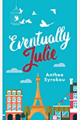 Eventually Julie (Julie & Friends Book 1) Kindle Edition