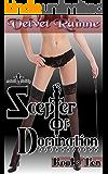 Scepter of Domination (Book Ten)