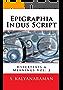 Epigraphia Indus Script Volume 2: Hypertexts & Meanings (English Edition)