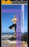 Aprendo Yogaterapia