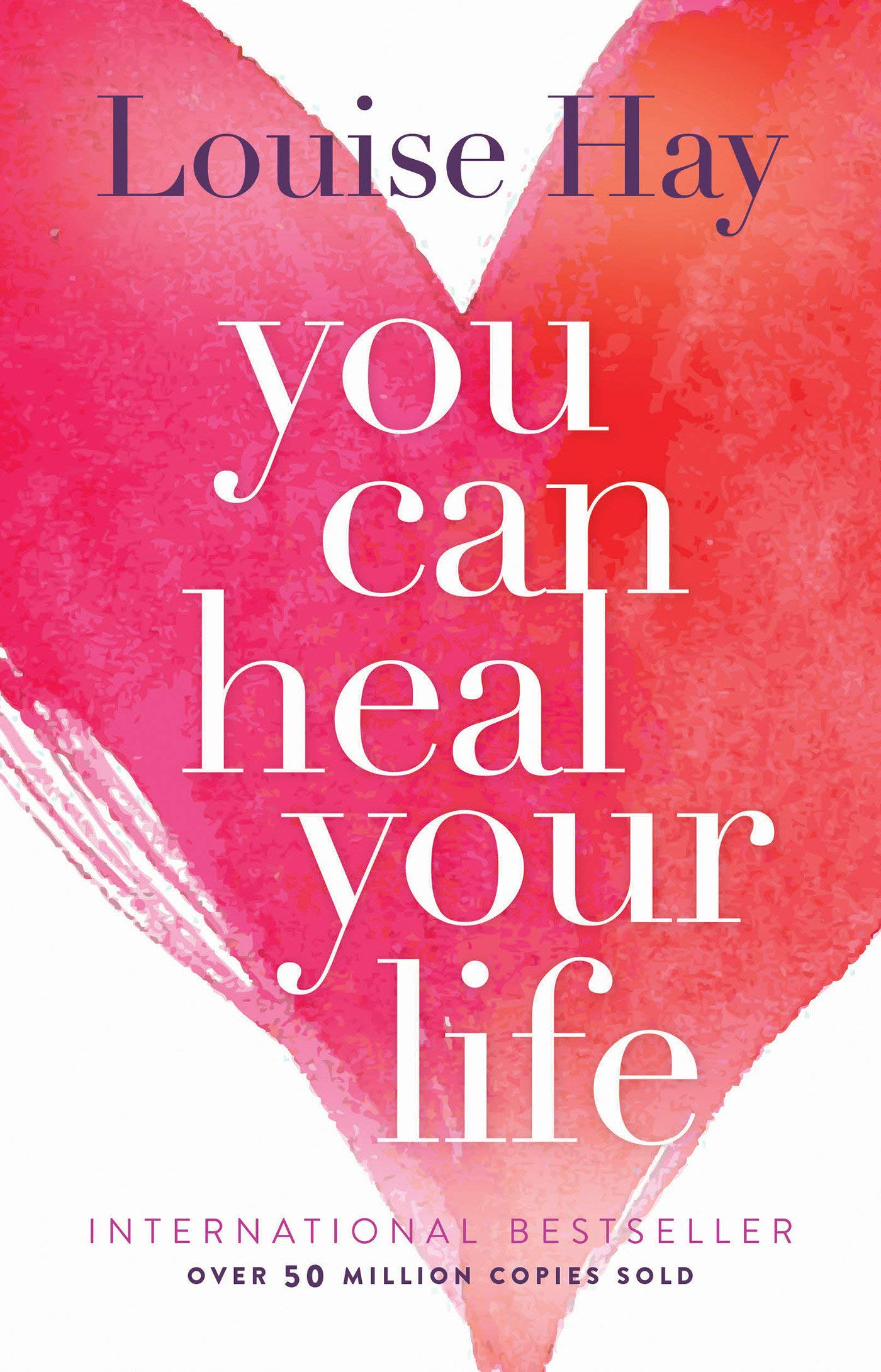 'You Can Heal Your Life' by Louise Hay