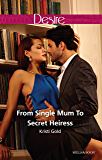 From Single Mum To Secret Heiress (Dynasties: The Lassiters Book 3)