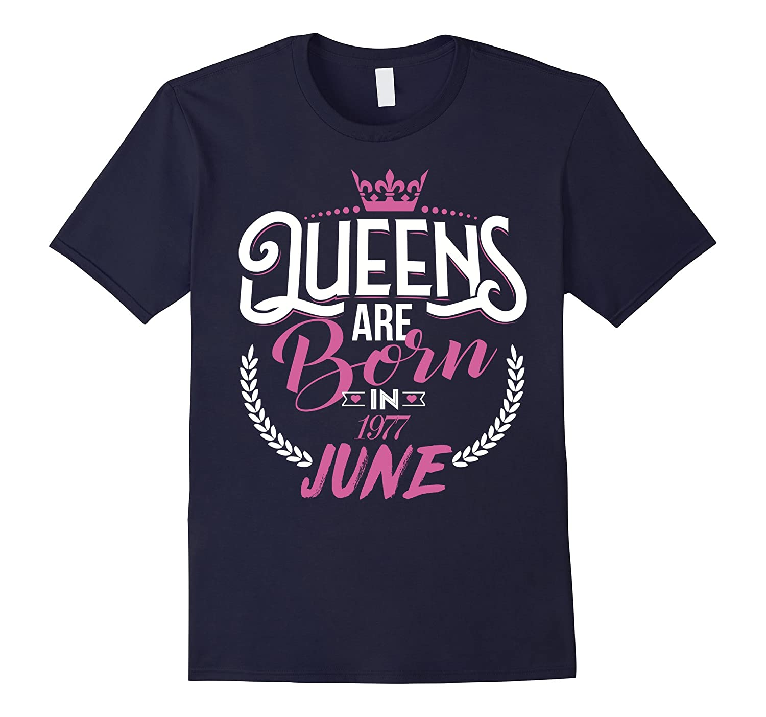 Queens are born in June 1977 Special Gift for women T-Shirt-Vaci