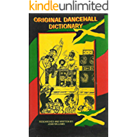 Original (Jamaican) Dancehall Dictionary: Talk like a Jamaican (Original Dancehall Dictionary which is an explanation of… book cover