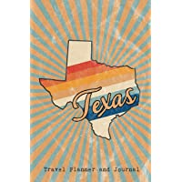 Texas State Travel Planner and Journal: Guided Trip Organizer and Daily Vacation Log (American State Trip Diaries)