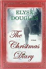 The Christmas Diary Kindle Edition