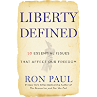 Liberty Defined: 50 Essential Issues That Affect Our Freedom (English Edition)