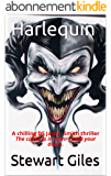 Harlequin: A chilling DS Jason Smith thriller The circus is in town - Lock your doors. (DS Jason Smith detective thriller Book 5) (English Edition)
