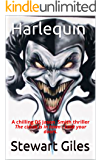 Harlequin: The chilling Detective Jason Smith thriller The circus is in town - Lock your doors and keep your children close. (DS Jason Smith detective thriller Book 5)