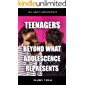 TEENAGERS BEYOND WHAT ADOLESCENCE REPRESENTS: A book where you will find everything related to adolescence, youth sex education and personal development