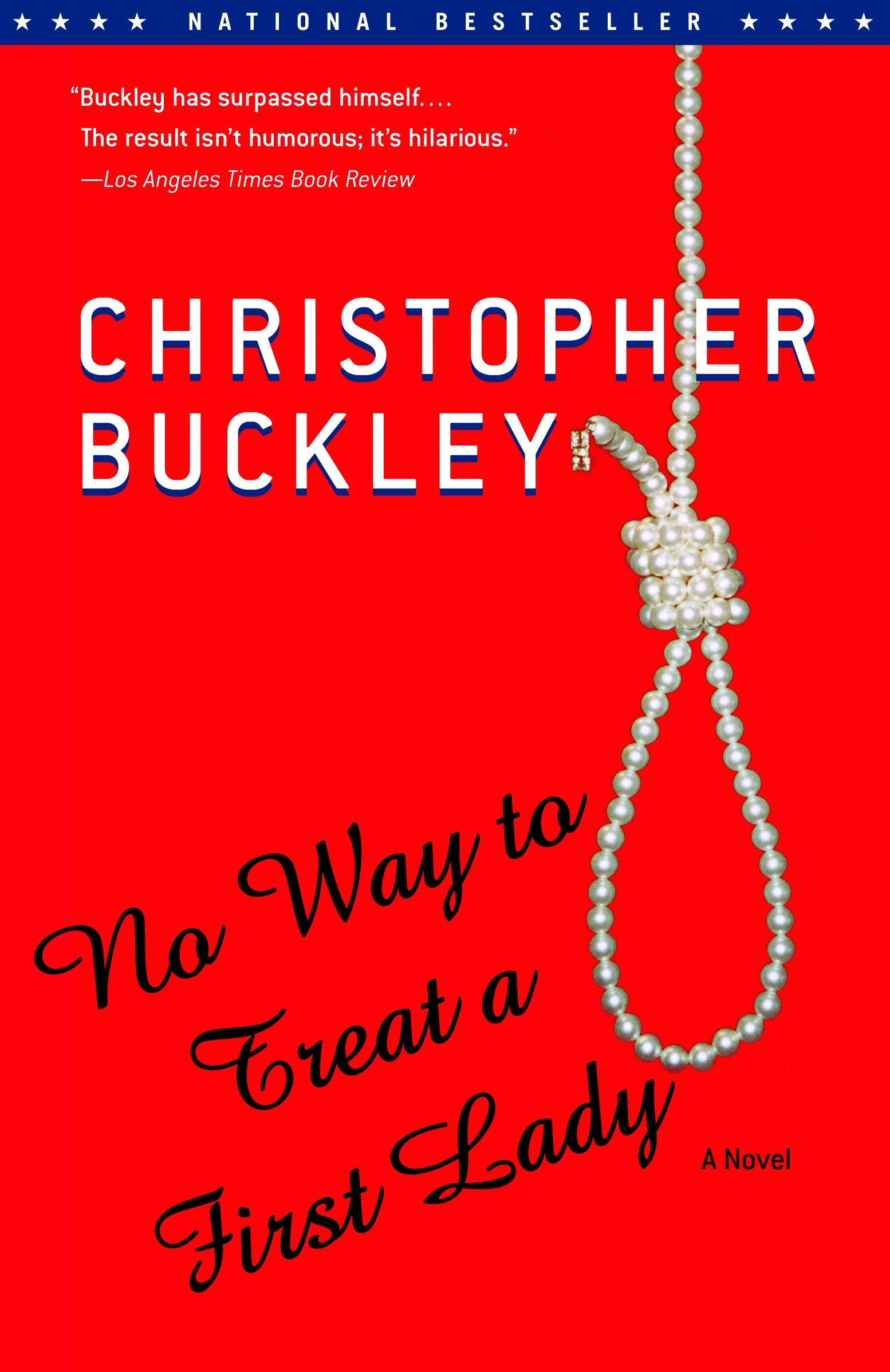 No Way to Treat a First Lady: Amazon.es: Buckley, Christopher ...