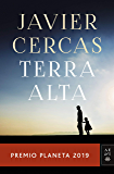 Terra Alta: Premio Planeta 2019 (Spanish Edition)