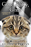 Gone, Kitty, Gone (A Cat Groomer Mystery Book 4)