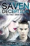 Saven Deception (The Saven Series) (Volume 1)