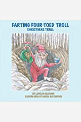 Farting Four-Toed Troll: Christmas Troll Paperback