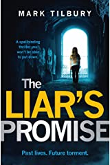 The Liar's Promise: a spellbinding thriller you won't be able to put down Kindle Edition