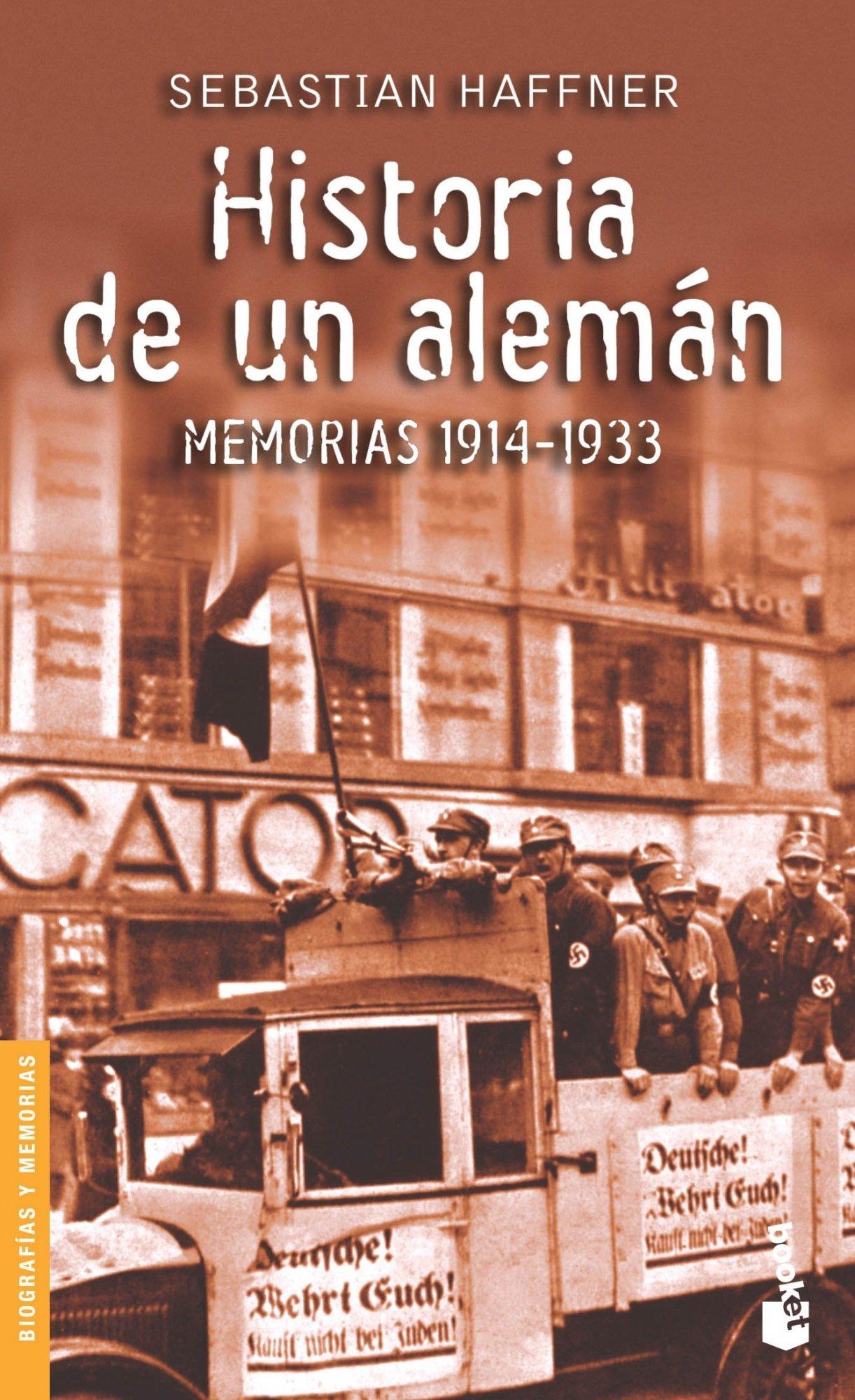 Historia de un alemán (Divulgación) Tapa blanda – 5 abr 2005 Sebastian Haffner Booket 8423338045 AGP_0018661