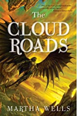 The Cloud Roads: Volume One of the Books of the Raksura Kindle Edition