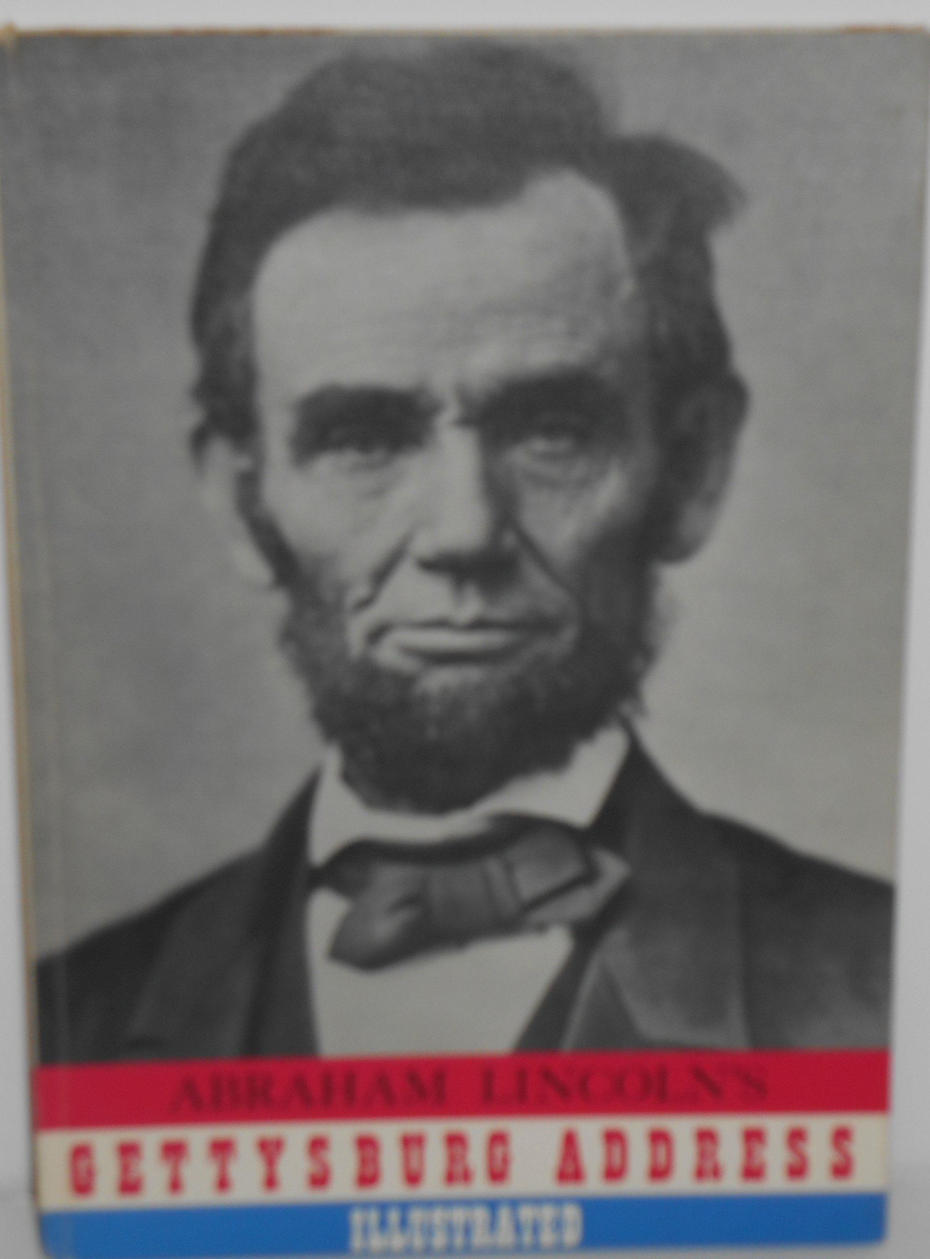 Gettysburg Address [Illustrated]