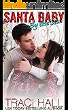 Santa Baby by the Sea — Contemporary Romance Series: A Small-Town Beach Romance