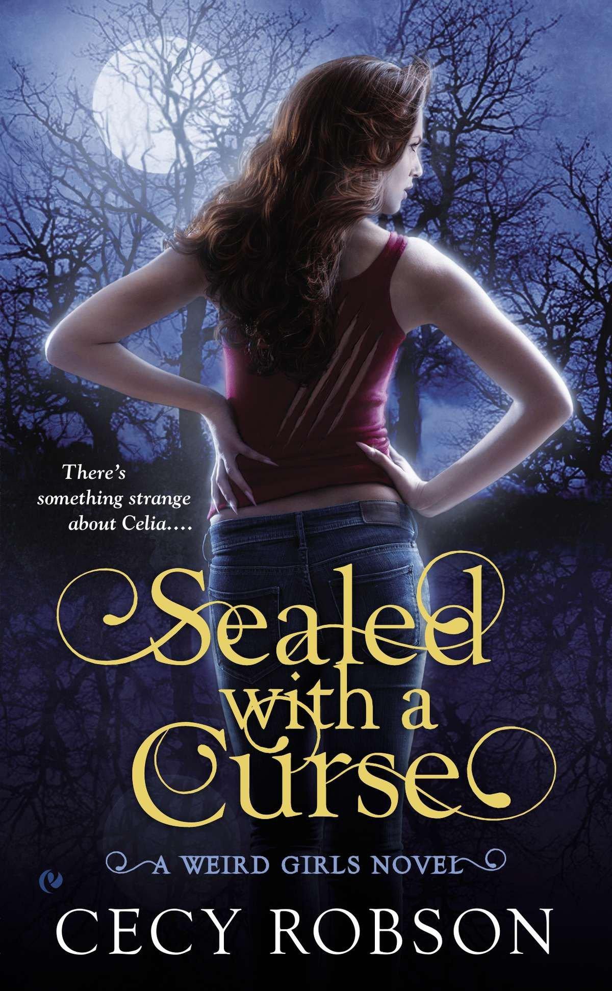 Amazon.com: Sealed with a Curse: A Weird Girls Novel (9780451416735): Cecy  Robson: Books
