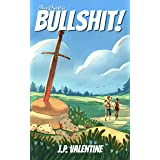 This Quest is Bullshit! (This Trilogy is Broken (A Comedy Litrpg Adventure) Book 1)