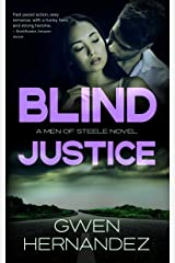 Blind Justice: A Military Romantic Suspense (Men of Steele Book 5) Kindle Edition