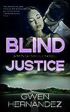 Blind Justice: A Military Romantic Suspense (Men of Steele Book 5)