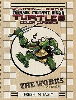 Teenage Mutant Ninja Turtles: The Works Volume 2 (TMNT The ...