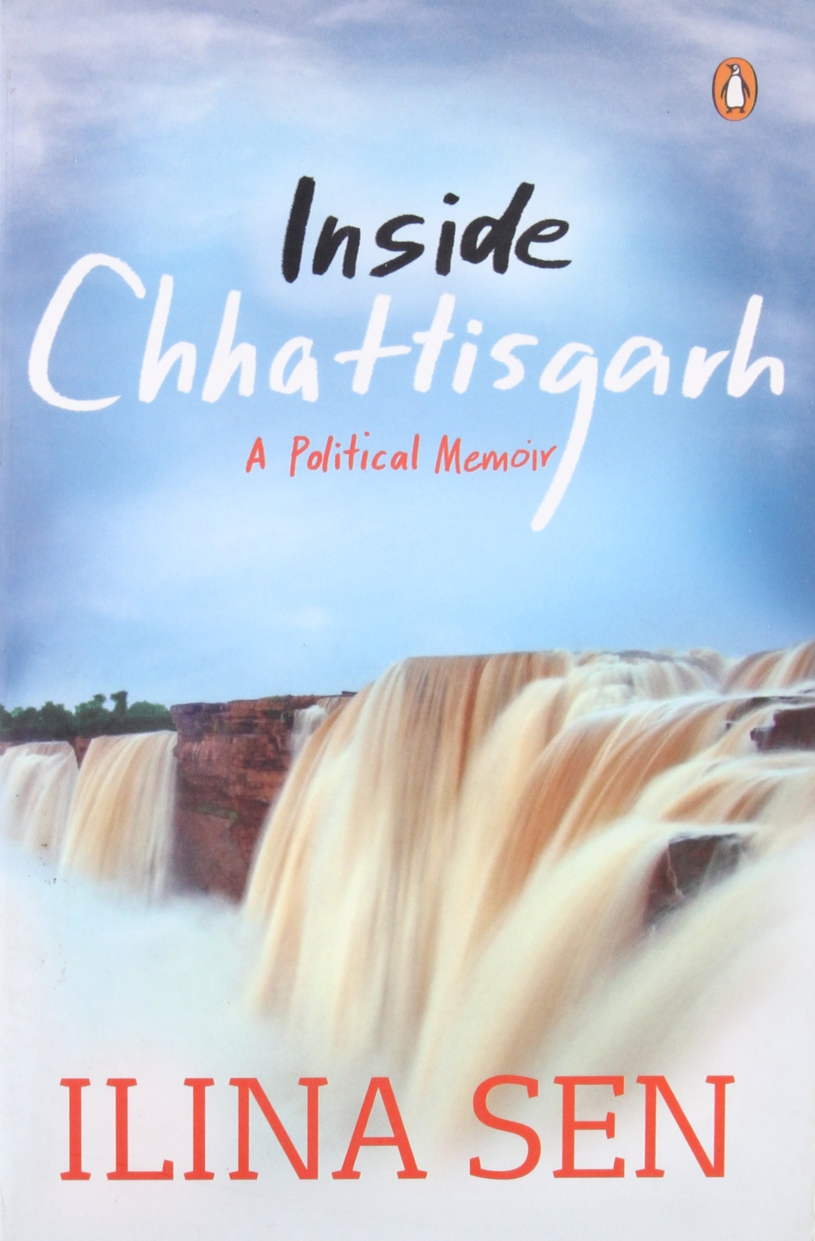 Buy Inside Chhattisgarh: A Political Memoir Book Online at Low ...