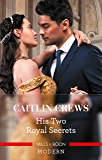 His Two Royal Secrets (The Combe Family Scandals Book 3)