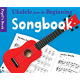 Ukulele From The Beginning: Songbook