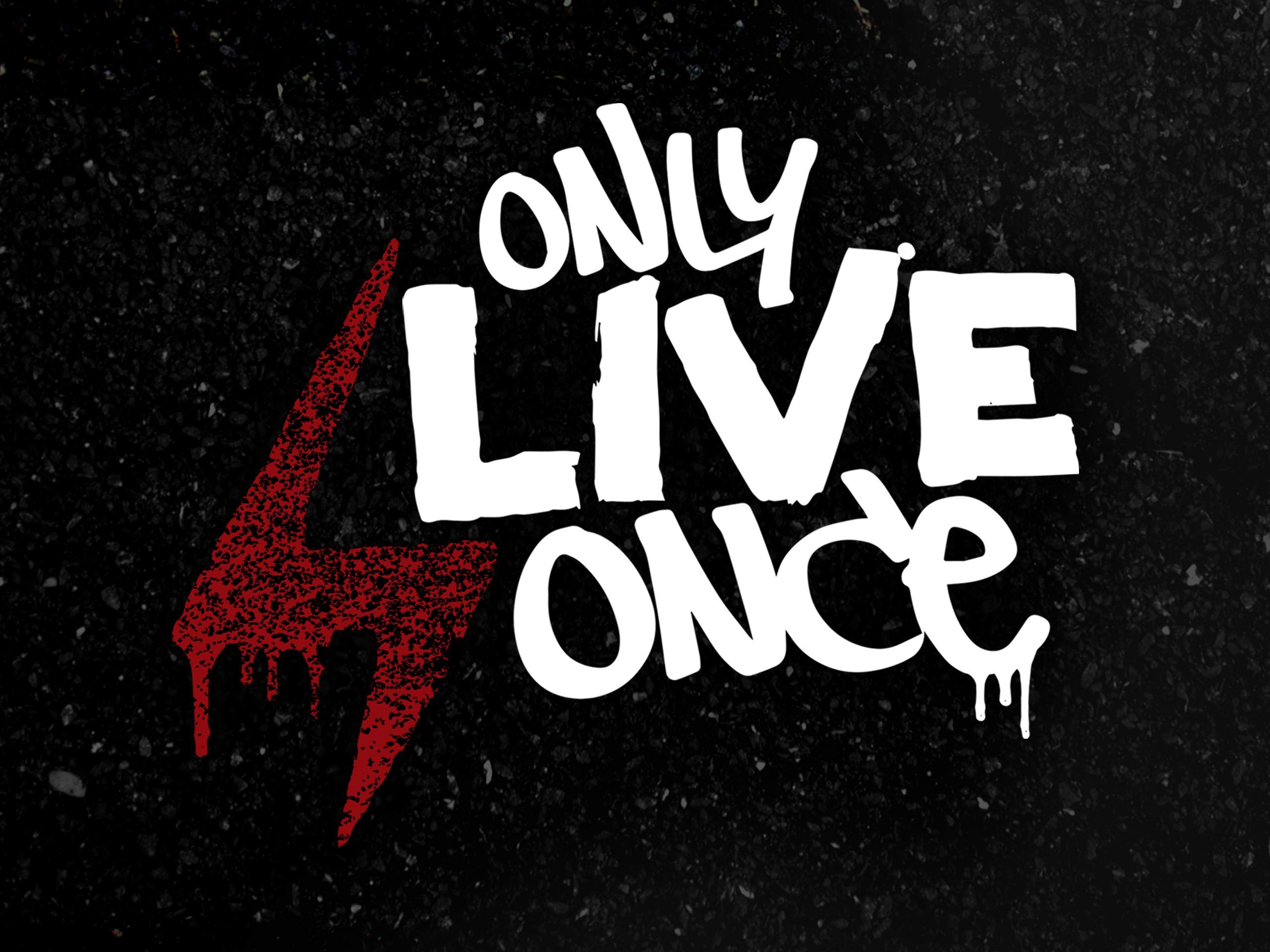 Only Live Once on Amazon Prime Video UK