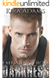 Emerging from Darkness: Darkness Falls Series, Book Two