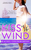 Kiss in the Wind (Corsair's Cove Chocolate Shop Book 2)