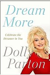 Dream More: Celebrate the Dreamer in You Paperback