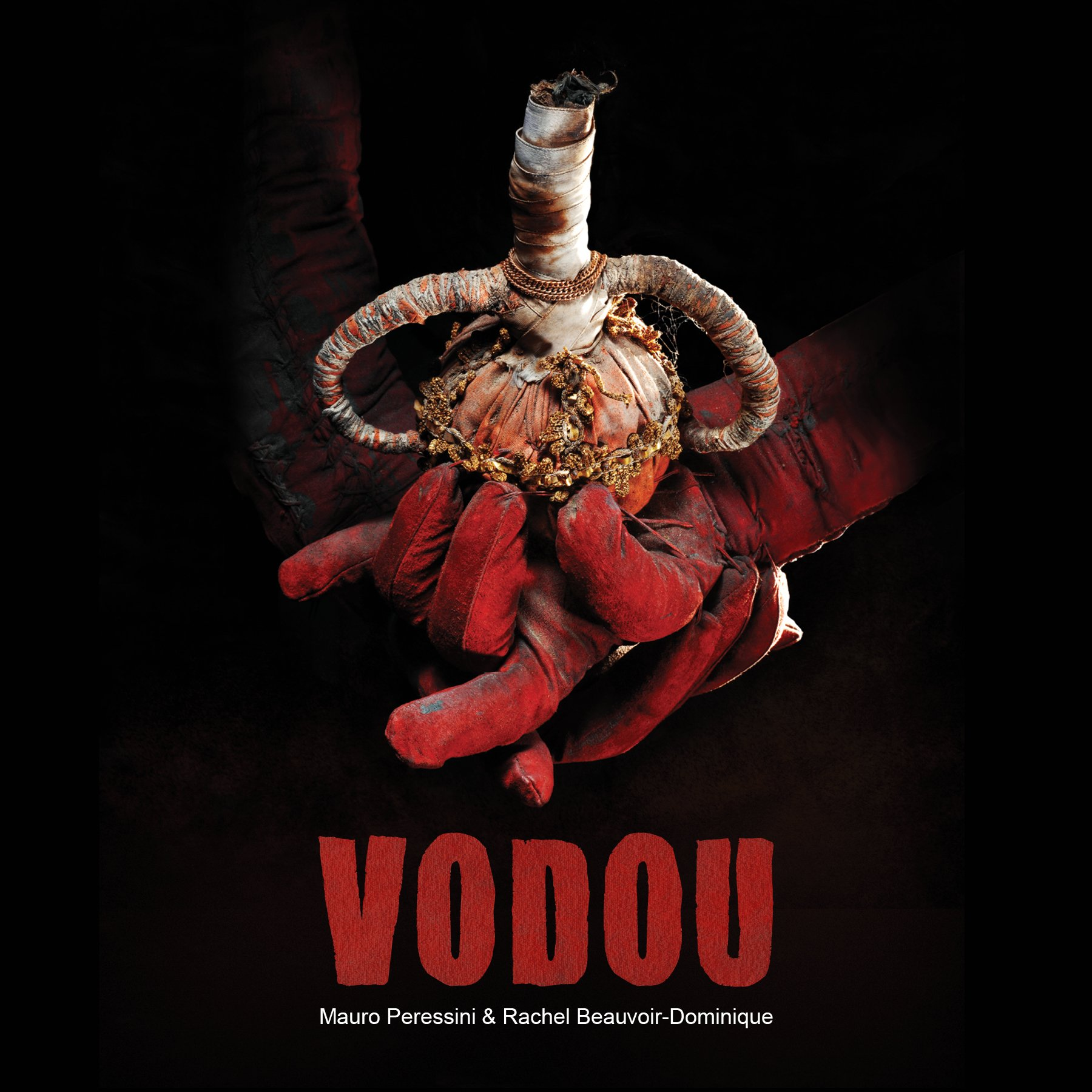 Vodou (Exhibition Catalogue): Mauro Peressini, Rachel Beauvoir-Dominique:  9780660202594: Amazon.com: Books