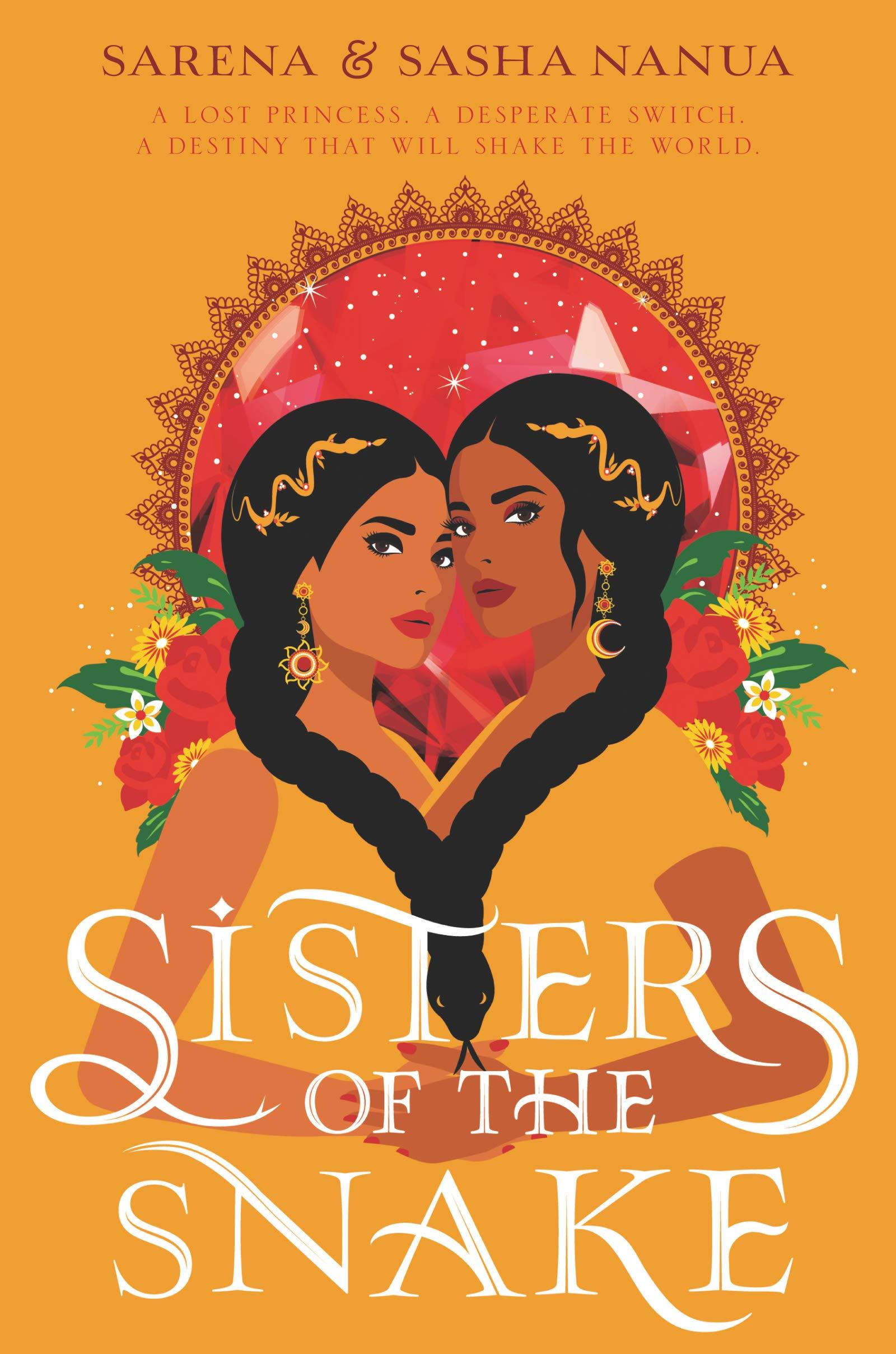 Amazon.com: Sisters of the Snake (9780062985590): Nanua, Sasha, Nanua,  Sarena: Books